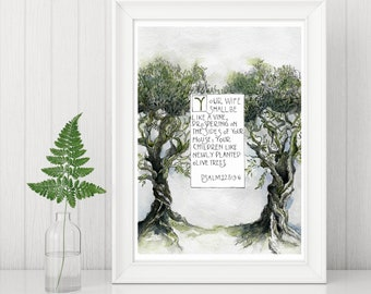 Father's Day Print, Psalm 128:6-3, Orthodox Wedding Service Hymn, Olive trees watercolor, Illustration, Craftsman lettering
