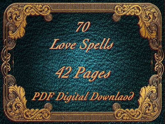 Love Spells Book, 70 Spells, 42 pages, Book of Shadows, Witchcraft, Magic,  PDF Pages