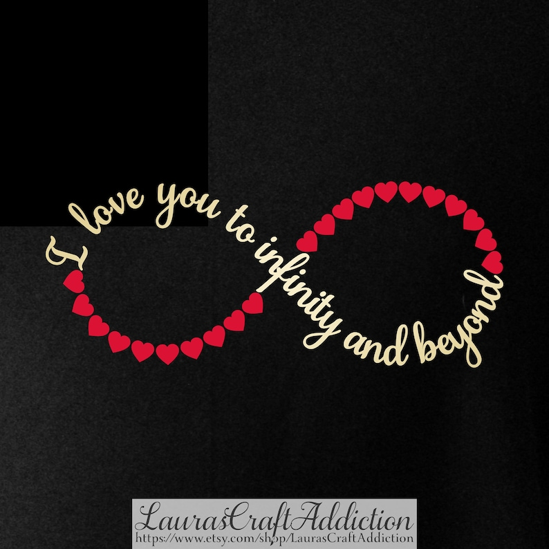 Download Valentine svg I Love You to Infinity and Beyond svg dxf ...