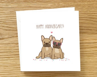 Dog Anniversary or Engagement Card -  French Bulldog Anniversary Card, Frenchie anniversary card, Frenchie Engagement card