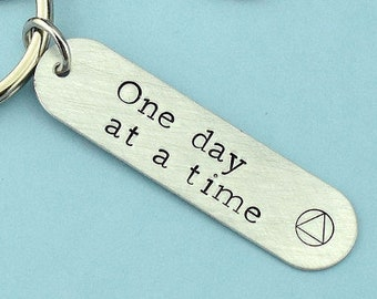 Sobriety Keychain, One Day At A Time, Sobriety Gift, Sobriety Gift For Men, Sobriety Gift For Woman, Addiction, Recovery, Sobriety, AA Gift