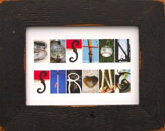 BOSTON STRONG 5x7 (Barn Wood Antique Rustic Black Frame) Coastal Alphabet Letter Photography