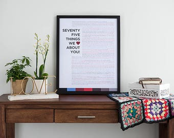 75 Things We Love About You - Custom Birthday Print