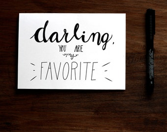 Darling You are My Favorite - PRINTABLE Greeting Card