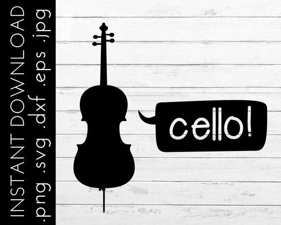 Cello Svg For Music Teacher Funny Music Svg Music Teacher Svg Music Quote Svg Cello Svg For Die Cut Machine