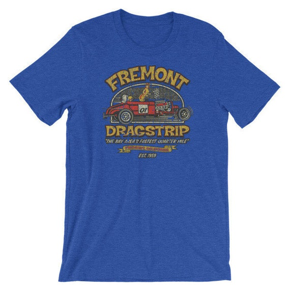 Fremont California dragster Dragstrip T-Shirt Mens 3XL 4XL Drag Racing