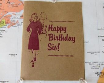 Happy Birthday Sis! - Letterpress Sister birthday card