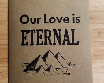 Our Love is Eternal Egyptian Pyramid Letterpress card