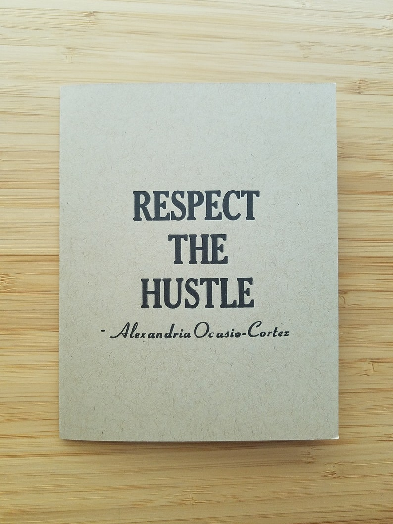 Respect the Hustle Letterpress Card  Alexandria Ocasio-Cortez image 0