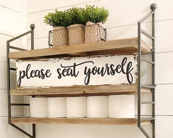 Please Seat Yourself Sign, Bathroom Sign, Rustic Bathroom Sign, Fun Bathroom Sign, Farmhouse Bathroom