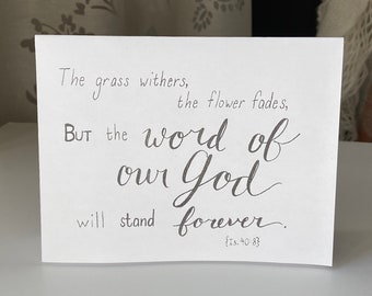 """PRINTABLE Greeting Card, Bible Verse Scripture, """"But the Word of Our God Will Stand Forever"""" Isaiah 40:8, B&W Handmade Lettering Art Digital"""