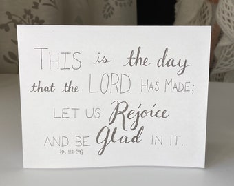 """PRINTABLE Greeting Card, Bible Verse Scripture, """"This is the Day that the Lord has Made"""" Psalm 118:24, B&W Handmade Lettering Art Digital"""