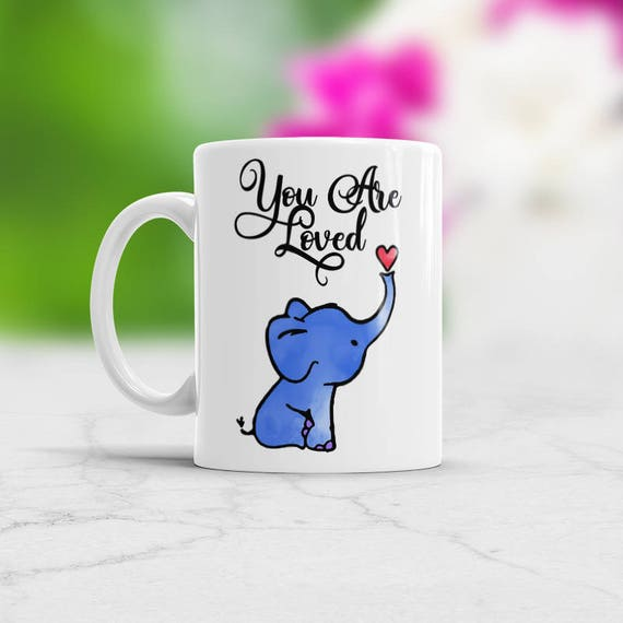 Blue Elephant Love Coffee Mug You Are Loved Unique Valentines