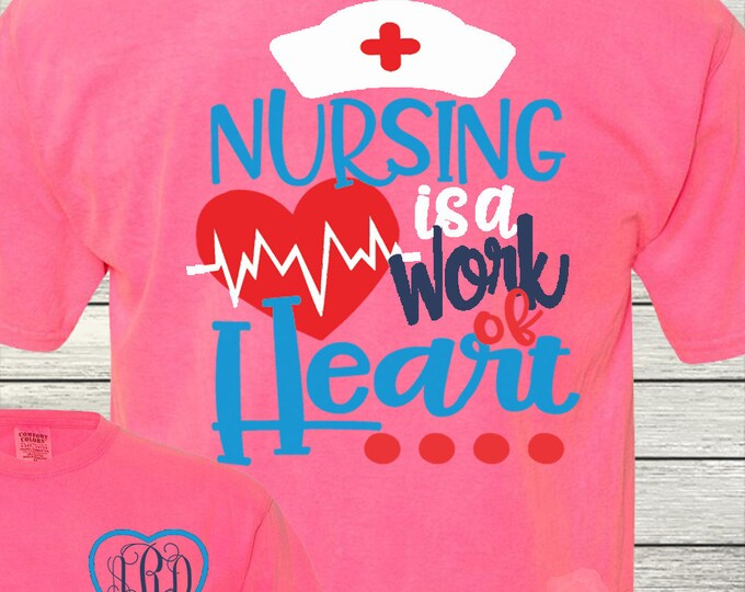 0bf64baf1 Monogrammed Nurse Nurses RN LPN MA Personalized Customized Nursing is a  Work of the Heart