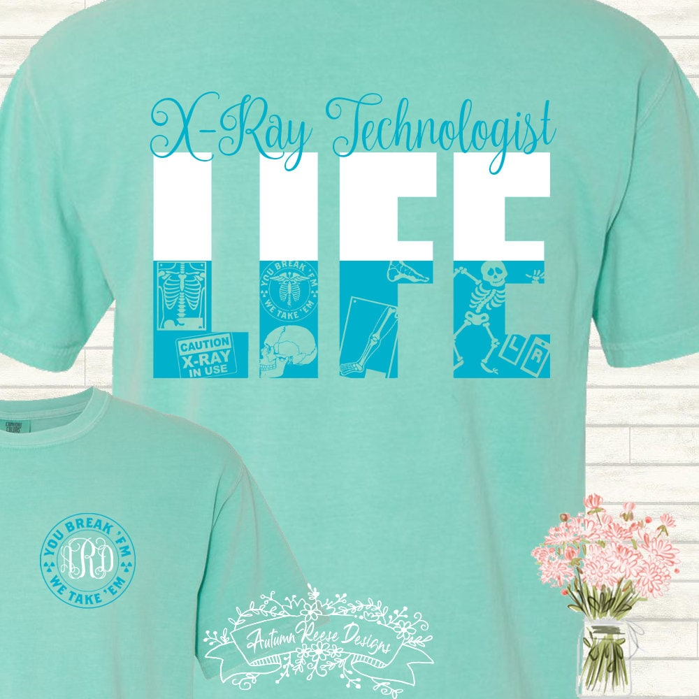 3fac80ac X-Ray XRay Technologist X-Ray XRay Tech Monogrammed Customized Shirt  Personalized Comfort Colors Student