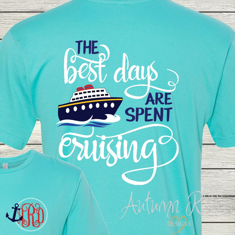 Monogrammed Cruise Shirt Great For Ladies And Men Family