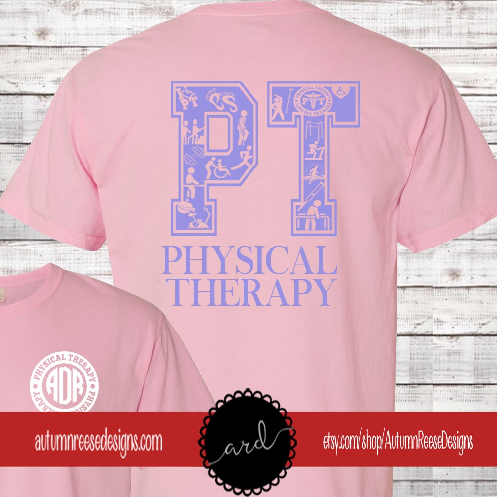 3267ce15 Physical Therapy Therapist Monogrammed Customized Shirt Personalized  Comfort Colors Physical Therapy Assistant PT PTA