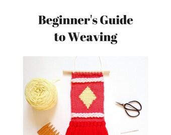 Beginner's Guide to Weaving Booklet / Sarah Harste Weavings