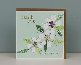 Thank you card - Thank you for your kindess - Floral thank you card - Kindness card