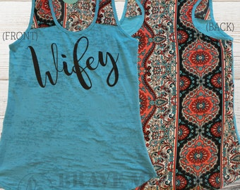 Wifey Patterned Back Womens Tank Top, Fashion Tank, Mrs Shirt, Wife Shirt, Wedding Gift, Just Married, Anniversary Gift