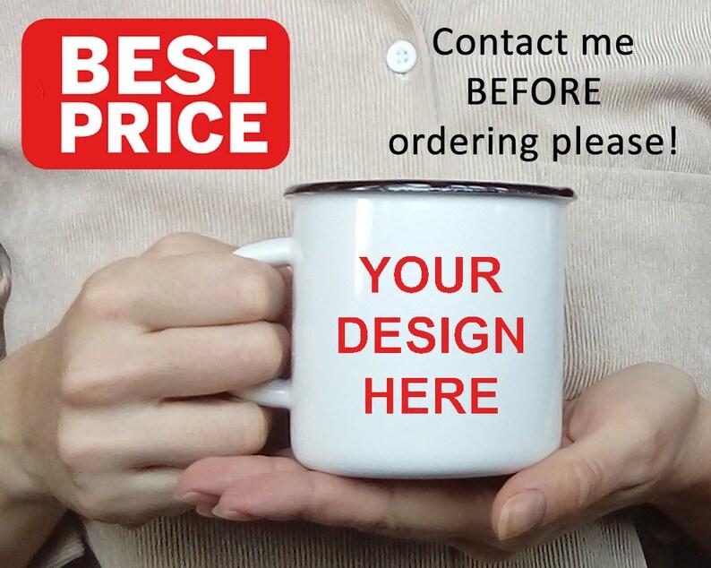 Custom Mug Logo Print Enamel Camping Mug Saying Cup Bridesmaid Gift Custom  Enamel Pin Mug Coffee Personalized wholesale bulk free mug mockup