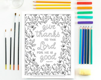 Give Thanks To The Lord For He Is Good Coloring Page Printable Instant Digital Download Fall Thanksgiving