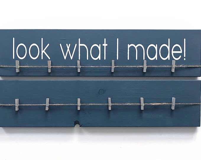 """Look What I Made Sign + Extra Blank Art Sign 