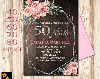 SPANISH 50th Birthday Invitation All Ages Floral Rustic Wood Background Blush Pink Flowers SIlver DIY Printable