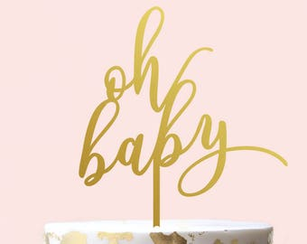 Oh Baby Cake Topper - Baby Shower Cake Topper