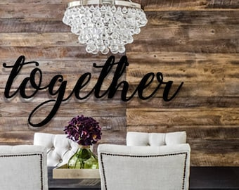 together, metal sign, together sign, farmhouse decor, dining room decor, wall art, metal art, wall words, bedroom decor, gather, large art