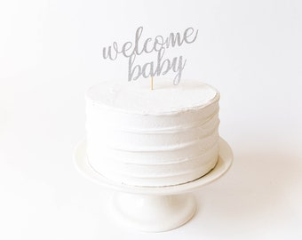 Welcome Baby Cake Topper - Gender Reveal Cake Topper, Gender Reveal Party, Baby Shower Cake Topper, Baby Shower Decor