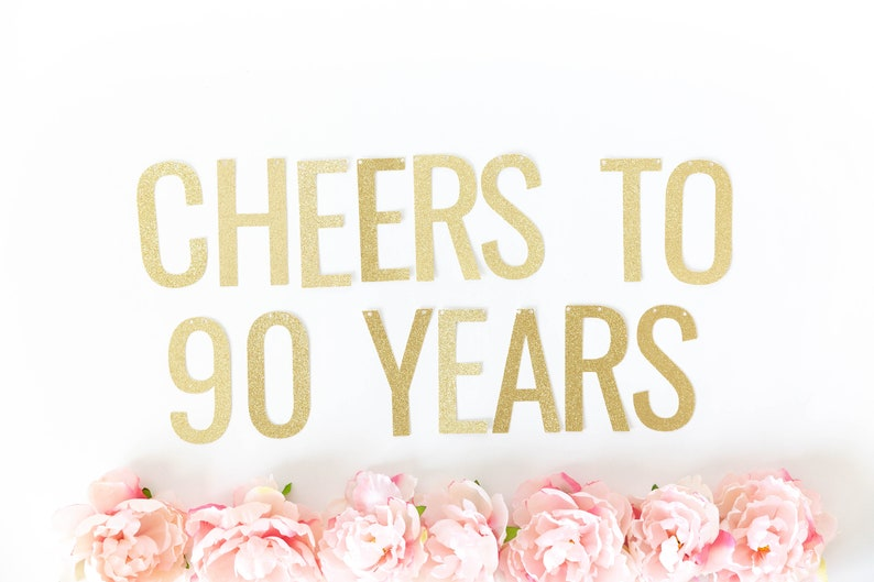 Cheers To 90 Years Banner 90th Birthday Decorations