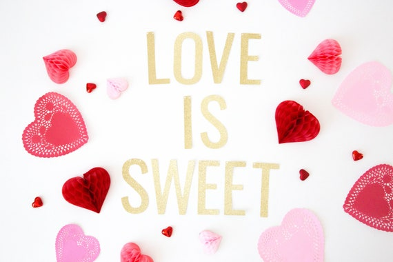 Love Is Sweet Banner Glitter Valentines Day Banner Etsy