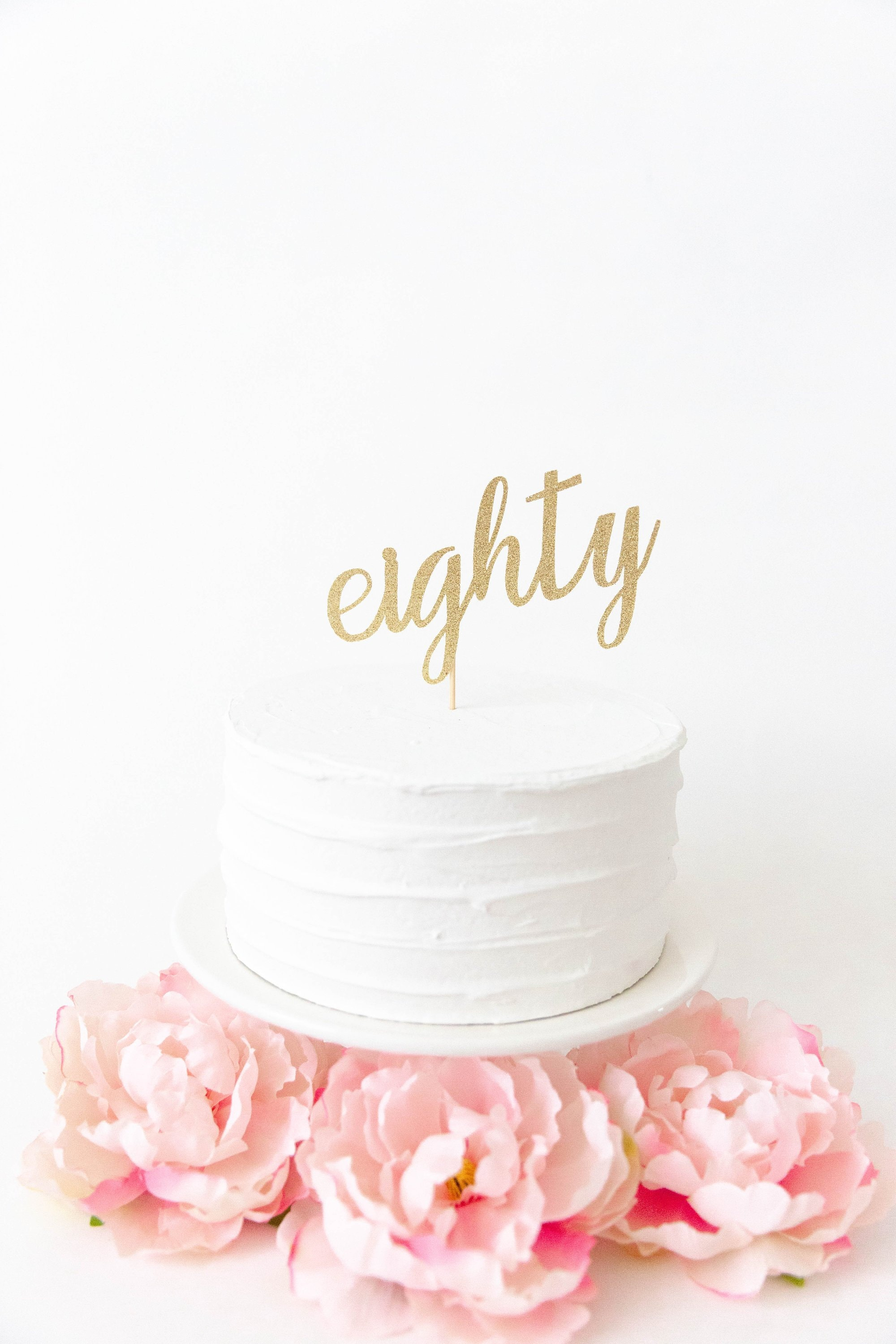 Eighty Cake Topper 80th Birthday Party