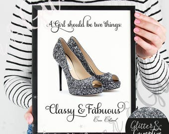 fashion print Shoes quote, gift idea , home decorgift idea