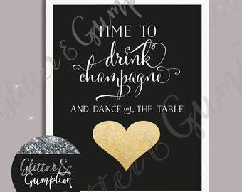Time to Drink Champagne and dance on the table faux glitter heart