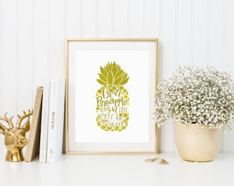 Be a Pineapple in Gold Paint