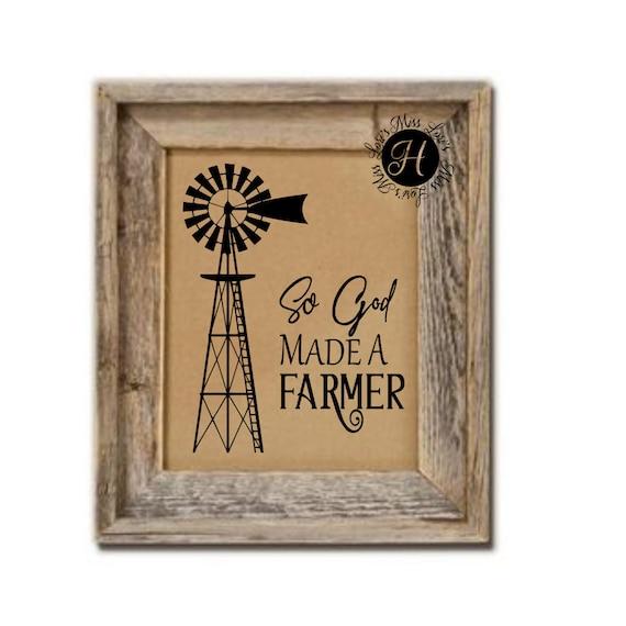 So God Made A Farmer Windmill Svg Dfx Windmill Svg Barn Svg Etsy