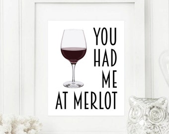 Wine Art - Wine Gifts - Wine Print - Kitchen Art - Wine Wall Art - Wine Decor - Bar Decor - Me At Merlot - Kitchen Print - Wine Quote