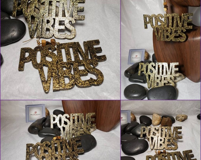 Hand Painted Gold Bling Positive Vibes Earrings