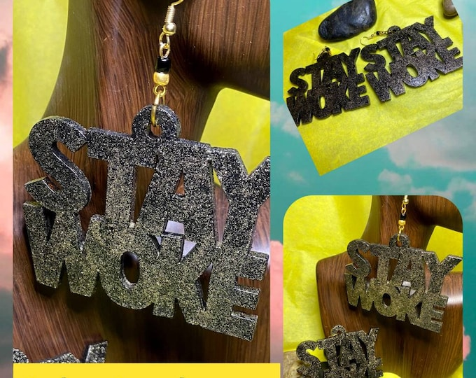 Hand Painted Stay Woke Earrings, Black and Gold Bling