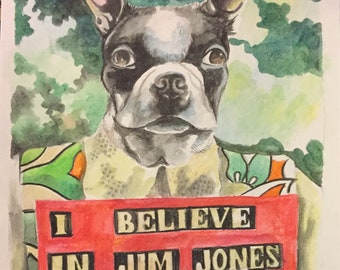 I believe in Jim Jones original watercolor painting by Charles State people's temple