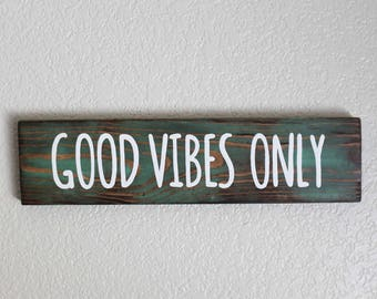 Good Vibes Only Sign- Beachy Bohemian-Boho Decor- Beach Sign-Good Vibes-Surf Decor-Hippie Decor-Salty Life-Beach Decor-Free Spirit Decor