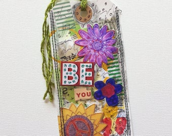 Unique Altered Art Tag Bookmark Gift, Be You Mixed Media Book Accessory for Her