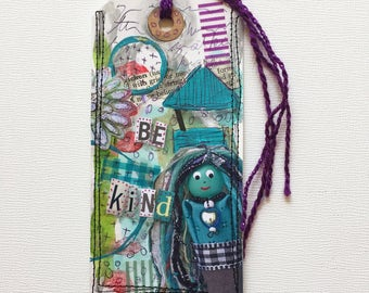 Altered Mixed Media Art Tag Bookmark, Unique Be Kind Bookmark Gift for Friend