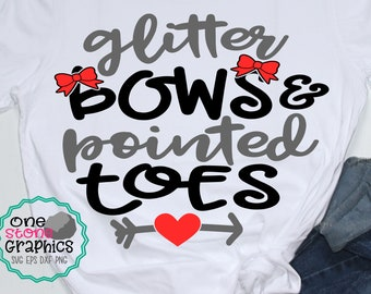 10e804bb10c7 glitter bows and pointed toes svg,bows svg,cheerleading svg,cheer svg,pointed  toes svg,dancer svg,cheer svg file,glitter svg,glitter