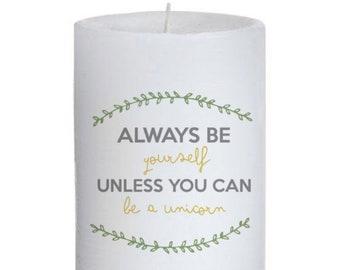 Always Be Yourself Unicorn Candle