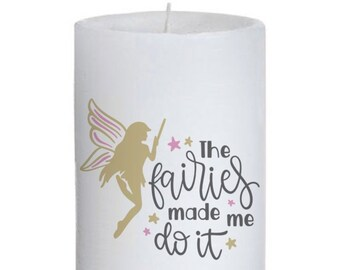 The Fairies Made Me Candle