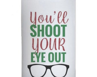 You'll Shoot Your Eye Out Christmas Pillar Candle