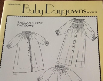 Mildred Gould's Baby Daygowns Book 3, vintage baby Daygowns, vintage daygown book, embroidered Daygowns, daygown with tucks, heirloom sewing